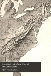 From Trail to Railway: Through the Appalachians
