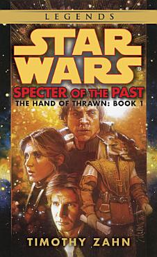 Specter of the Past  Star Wars Legends  The Hand of Thrawn  PDF