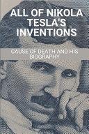 All Of Nikola Tesla's Inventions