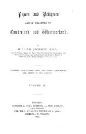 Papers and Pedigrees Mainly Relating to Cumberland and Westmorland: Volume 6