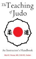 The Teaching of Judo  An Instructor s Handbook PDF