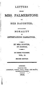 Letters from mrs. Palmerstone to her daughter: Volume 2