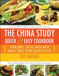 The China Study Quick Easy Cookbook Book PDF