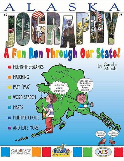 Alaska  Jography   A Fun Run Through Our State  PDF