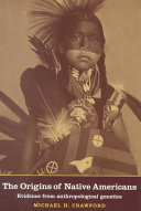 The Origins of Native Americans