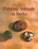 The Art of Painting Animals on Rocks PDF