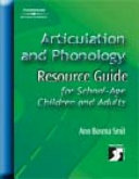 Articulation And Phonology Resource Guide For School Age Children And Adults Book PDF