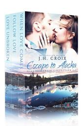 Escape to Alaska (Diamond Creek Collection)