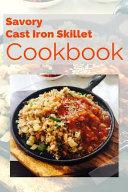 Savory Cast Iron Skillet Cookbook Book PDF