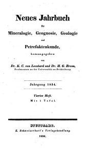 Neues Jahrbuch für Mineralogie, Geognosie, Geologie und Petrefaktenkunde: 1834, 4 - 6