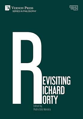 Revisiting Richard Rorty