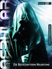Nebular 58 - die Botschafterin Neurotims: Episodenroman