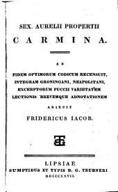 Carmina ad fidem optimorum codicum recensuit ... Frid. Jacob