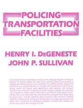 POLICING TRANSPORTATION FACILITIES
