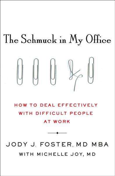 Download The Schmuck in My Office Book