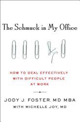 The Schmuck In My Office Book PDF