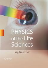 Physics of the Life Sciences PDF