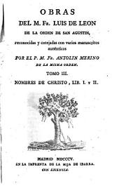 Obras: Nombres de Christo, lib. I y II, Volumen 3