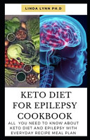 Keto Diet for Epilepsy Cookbook