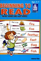 Beginning to Read: Initial Sounds and Sight Words. Lower