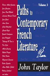 Paths to Contemporary French Literature: Volume 3