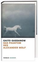 Das Phantom des Alexander Wolf PDF