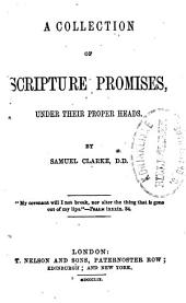 A collection of Scripture promises, under their proper leads: Volume 1