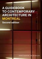 A Guidebook to Contemporary Architecture in Montreal PDF
