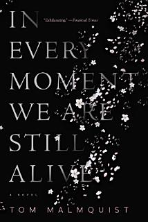 In Every Moment We Are Still Alive Book