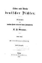 Leben und Werke deutscher Dichter: Geschichte der deutschen Poesie in den drei letzten Jahrhunderten, Band 1