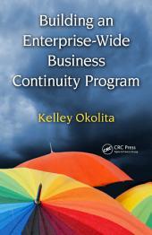 Building an Enterprise-Wide Business Continuity Program