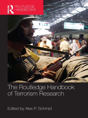 The Routledge Handbook of Terrorism Research PDF