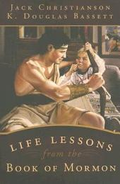 Life Lessons from the Book of Mormon