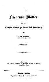 Fliegende Blätter aus dem Rauhen Hause zu Horn bei Hamburg: Organ des Central-Ausschusses für die Innere Mission der Deutschen Evangelischen Kirche, Band 7