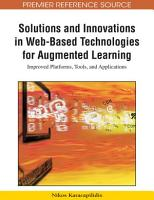 Solutions and Innovations in Web Based Technologies for Augmented Learning  Improved Platforms  Tools  and Applications PDF