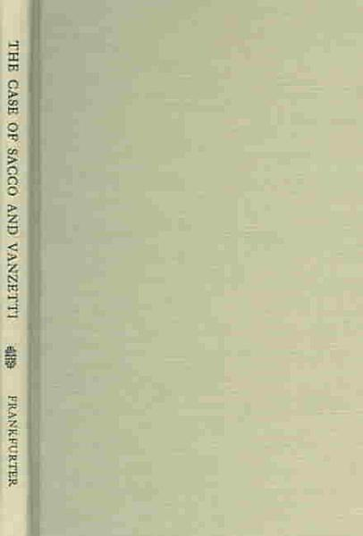 Download The Case of Sacco and Vanzetti Book