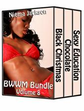 BWWM Bundle - Volume 8 (Taboo Interracial Romance BWWM)