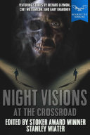 Night Visions: At the Crossroad