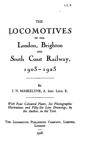 The Locomotives of the London  Brighton and South Coast Railway  1903 1923