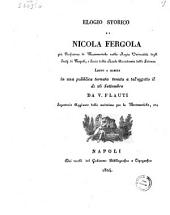 Elogio storico di Nicola Fergola gia professore di matematiche ... e socio della Reale Accademia delle Scienze letto a questa ... da V. Flauti ..