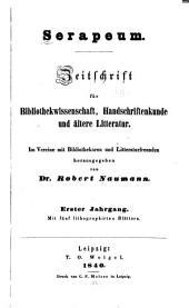 Serapeum: Zeitschrift für bibliothekwissenschaft, handschriftenkunde und ältere litteratur, Bände 1-2