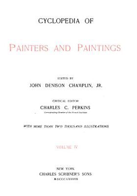Cyclopedia of Painters and Paintings PDF
