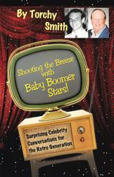 Shooting the Breeze with Baby Boomer Stars  PDF