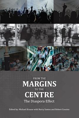 From the Margins to the Centre  The Diaspora Effect