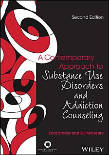 A Contemporary Approach to Substance Use Disorders And Addiction Counseling Book