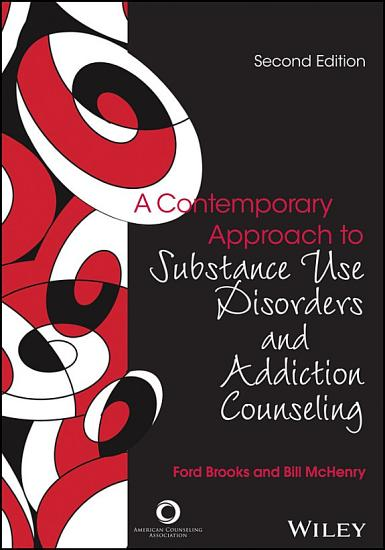 A Contemporary Approach to Substance Use Disorders And Addiction Counseling PDF