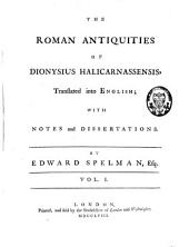 The Roman Antiquities: Volume 1