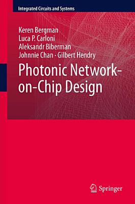 Photonic Network-on-Chip Design