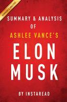 Elon Musk by Ashlee Vance   Summary   Analysis PDF