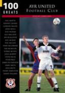 Ayr United F. C. (100 Greats)